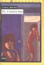 Portada YO Y NADIE MAS - CAROL MATAS - CAROL MATAS
