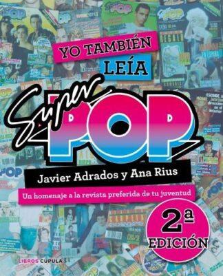 Portada YO TAMBIEN LEIA SUPER POP (2019) - RIUS, ANA - TIMUN MAS
