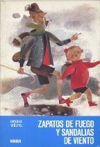 Portada ZAPATOS DEL FUEGO Y SANDALIAS DE VIENTO - URSULA WOLFEL - NOGUER