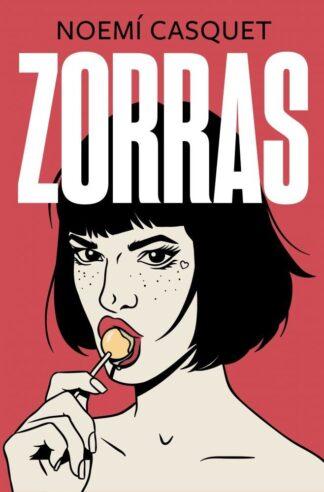 Portada ZORRAS - CASQUET, NOEMÍ - RBA