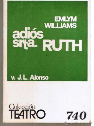 Portada ADIOS SRTA. RUTH - EMLYN WILLIAMS - ESCELICER