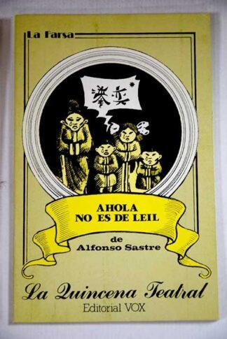 Portada AHOLA NO ES DE LEIL - ALFONSO SASTRE - VOX