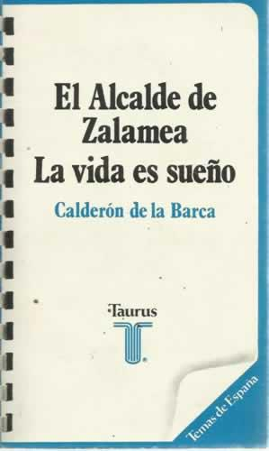 Portada ALCALDE DE ZALAMEA / LA VIDA ES SUEÑO - CALDERON DE LA BARCA - TAURUS