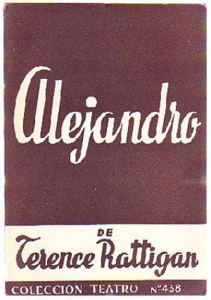 Portada ALEJANDRO - TERENCE RATTIGAN - ALFIL