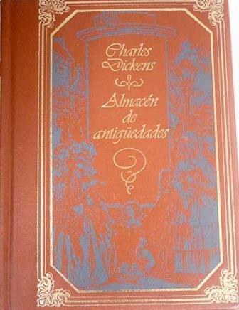 Portada ALMACEN DE ANTIGUEDADES - CHARLES DICKENS - M.E.EDITORES