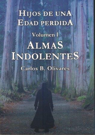 Portada ALMAS INDOLENTES - CARLOS BLANCO OLIVARES -