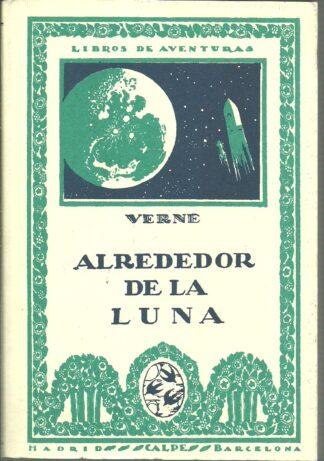 Portada ALREDEDOR DE LA LUNA - JULIO VERNE - ESPASA CALPE