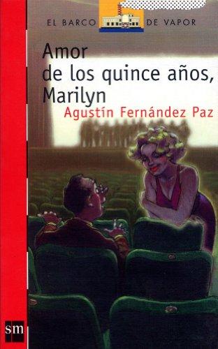 Portada AMOR DE LOS QUINCE AÑOS MARILYN - AGUSTIN FERNANDEZ PAZ - SM