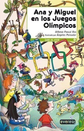 Portada ANA Y MIGUEL EN LOS JUEGOS OLIMPICOS - ALFONSO PASCAL ROS - EVEREST