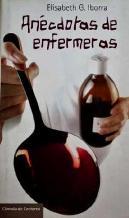 Portada ANECDOTAS DE ENFERMERAS - ELISABETH G. IBORRA - CIRCULO DE LECTORES