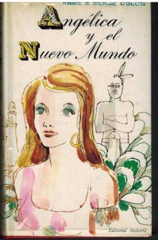 Portada ANGELICA Y EL NUEVO MUNDO - ANNE & SERGE GOLON - ANDORRA