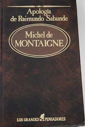 Portada APOLOGIA DE RAIMUNDO SABUNDE - MICHEL DE MONTAIGNE - SARPE