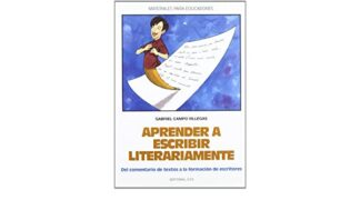 Portada APRENDER A ESCRIBIR LITERARIAMENTE - GABRIEL CAMPO VILLEGAS - CCS