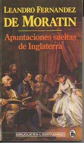 Portada APUNTACIONES SUELTAS DE INGLATERRA - LEANDRO FERNÁNDEZ DE MORATÍN - BRUGUERA