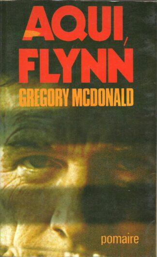 Portada AQUI FLYNN - GREGORY MCDONALD - POMAIRE