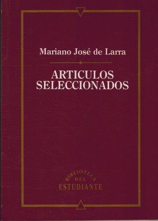 Portada ARTICULOS SELECCIONADOS - MARIANO JOSE DE LARRA - CLUB INTERNACIONAL DEL LIBRO