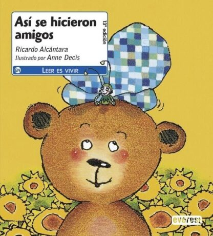 Portada ASI SE HICIERON AMIGOS - RICARDO ALCANTARA - EVEREST