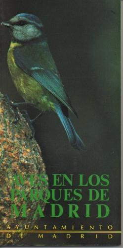Portada AVES DE LOS PARQUES DE MADRID - AYUNTAMIENTO MADRID - LIBSA