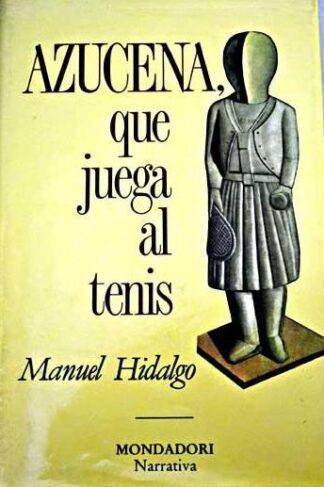 Portada AZUCENA QUE JUEGA AL TENIS - MANUEL HIDALGO - MONDADORI