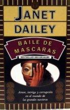 Portada BAILE DE MÁSCARAS - Dailey, Janet - GRIJALBO