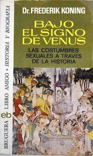 Portada BAJO EL SIGNO DE VENUS - FREDERIK KONING - BRUGUERA