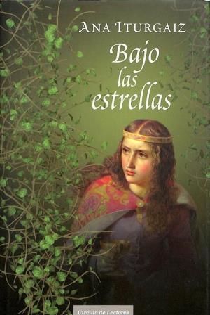 Portada BAJO LAS ESTRELLAS - ANA ITURGAIZ - CIRCULO DE LECTORES