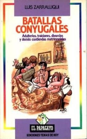 Portada BATALLAS CONYUGALES - LUIS ZARRALUQUI - TEMAS DE HOY