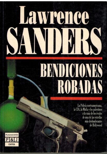 Portada BENDICIONES ROBADAS - LAWRENCE SANDERS - PLAZA Y JANES