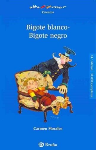 Portada BIGOTE BLANCO-BIGOTE NEGRO - CARMEN MORALES - BRUÑO
