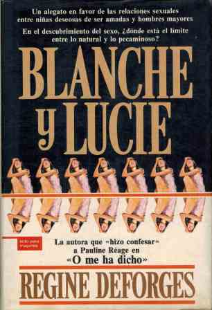 Portada BLANCHE Y LUCIE - REGINE DEFORGES - PLAZA Y JANES