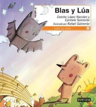 Portada BLAS Y LUA - CONCHA LOPEZ Y CARMELO SALMERON - EVEREST