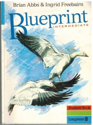 Portada BLUEPRINT INTERMEDIATE - BRIAN ABBS E INGRID FREEBAIRN - STUDENTS` BOOK LONGMAN