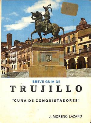 Portada BREVE GUIA DE TRUJILLO - J MORENO LAZARO -