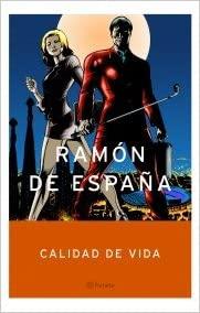 Portada CALIDAD DE  VIDA - RAMON DE ESPAÑA - PLANETA