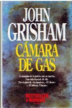 Portada CAMARA DE GAS - JOHN GRISHAM - PLANETA