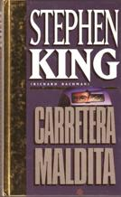 Portada CARRETERA MALDITA - STEPHEN KING (RICHARD BACHMAN) - ORBIS FABBRI