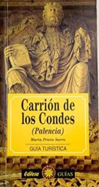 Portada CARRIÓN DE LOS CONDES (PALENCIA) - MARTA PRIETO - EDILESA