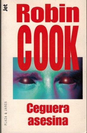 Portada CEGUERA ASESINA - ROBIN COOK - CIRCULO DE LECTORES