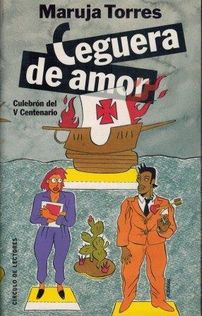 Portada CEGUERA DE AMOR - MARUJA TORRES - CIRCULO DE LECTORES