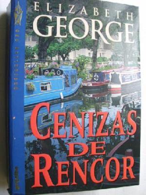 Portada CENIZAS DE RENCOR - ELIZABETH GEORGE - GRIJALBO