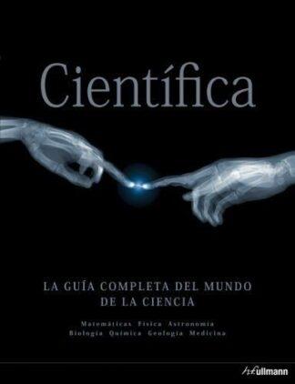 Portada CIENTIFI  LA GUIA COMPLETA DEL MUNDO DE LA CIENCIA - AA.VV. - H F ULLMANN
