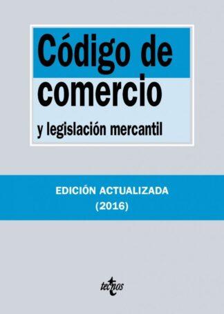 Portada CODIGO DE COMERCIO Y LEGISLACION MERCANTIL - AA.VV - TECNOS