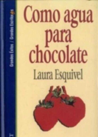 Portada COMO AGUA PARA CHOCOLATE - LAURA ESQUIVEL - SALVAT