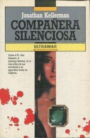 Portada COMPAÑERA SILENCIOSA - JONATHAN KELLERMAN - ULTRAMAR