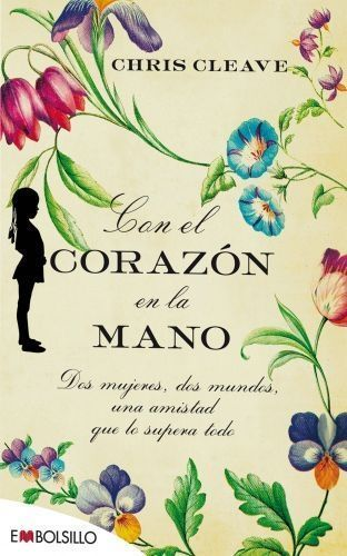 Portada CON EL CORAZÓN EN LA MANO - CHRIS CLEAVE - MAEVA BOLSILLO