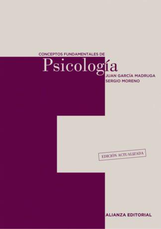 Portada CONCEPTOS FUNDAMENTALES DE PSICOLOGIA - JUAN GARCIA MADRUGA SERGIO MORENO - ALIANZA UNIVERSIDAD