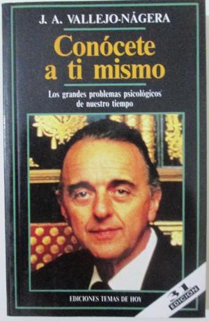 Portada CONOCETE A TI MISMO - J. A. VALLEJO NAGERA - TEMAS DE HOY