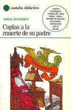 Portada COPLAS A LA MUERTE DE SU PADRE - JORGE MANRIQUE - CASTALIA DIDACTICA