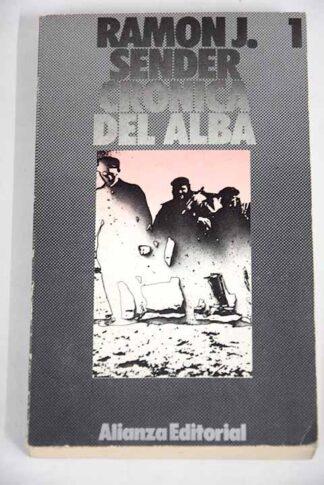 Portada CRONICA DEL ALBA 1 - RAMON J SENDER - ALIANZA