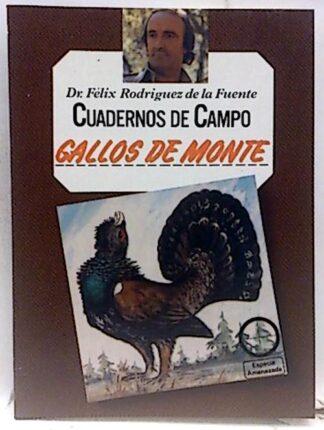 Portada CUADERNOS DE CAMPO 54. GALLOS DE MONTE - FELIX RODRIGUEZ DE LA FUENTE - MARIN